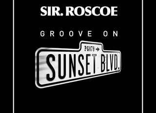PG078: SIR ROSCOE - GROOVE ON SUNSET