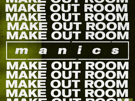 PG110: MANICS - MAKE OUT ROOM