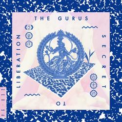 The Gurus - Secret to Liberation EP