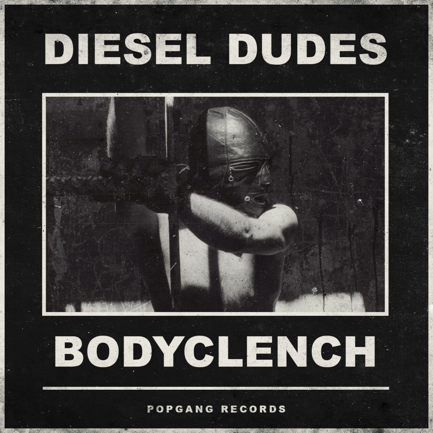 Diesel Dudes - Body Clench EP