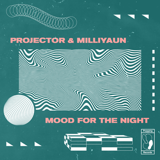 PG123: Projector & Millyaun - Mood for the Night
