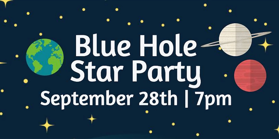 Blue Hole Star Party