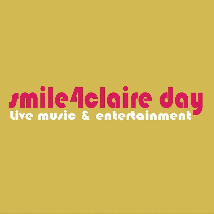 smile4claire day, live music and family entertainment