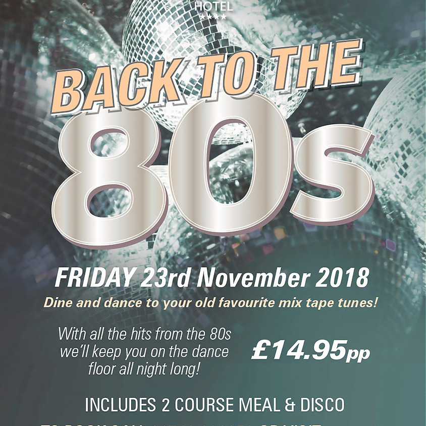 BACK TO THE 80S DISCO NIGHT