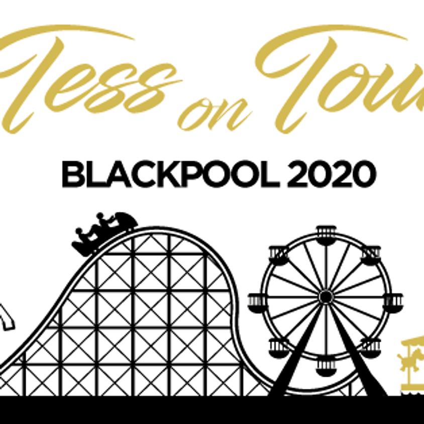 INTERNAL - Tess On Tour - Blackpool 2020 INTERNAL