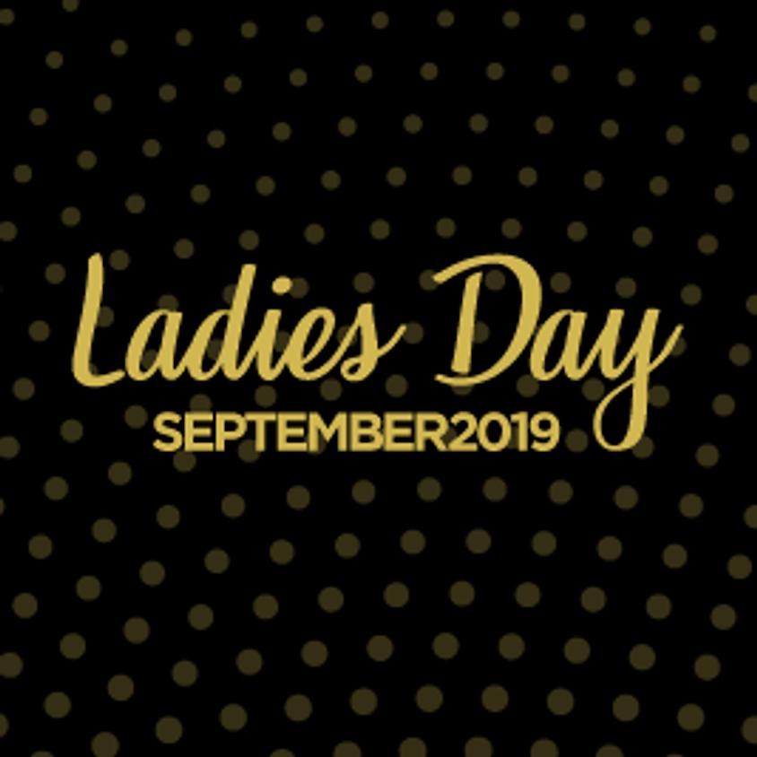 Ladies Day - September 2019.