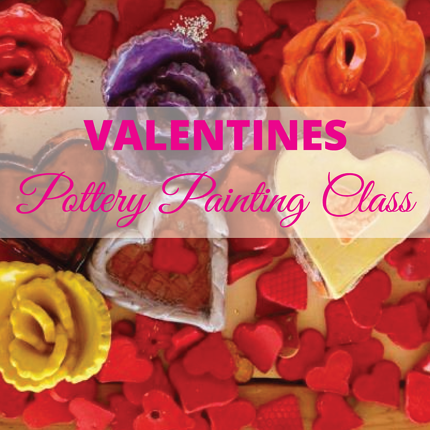 Childrens Valentines Pottery Painting Class