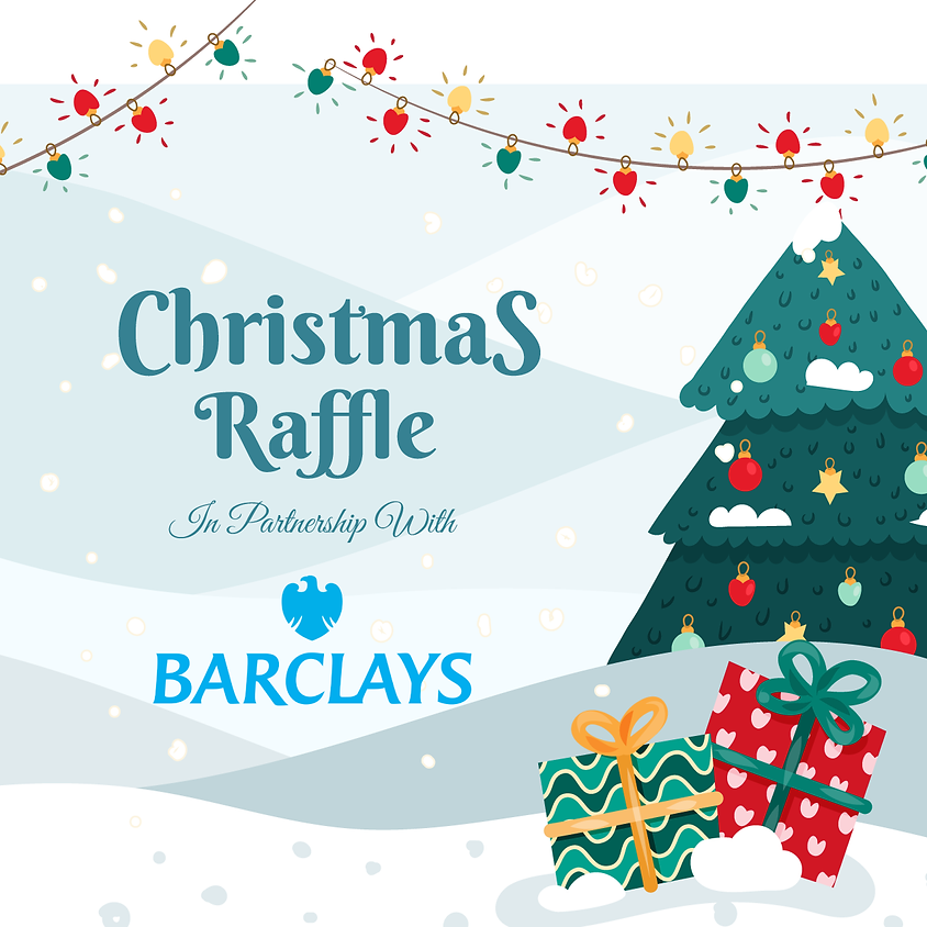 Christmas Raffle in partnership with Barclays