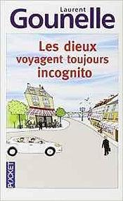 CVT_Les-dieux-voyagent-toujours-incognit