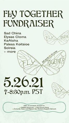 Fly Together Fundraiser - 100% of proceeds goes to SWAN Vancouver, Red Canary Song, and Butterfly: Asian & Migrant Sex Workers Support Network