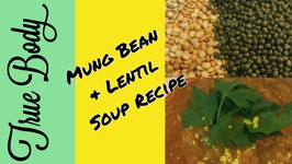 Mung Bean & Lentil Soup Recipe