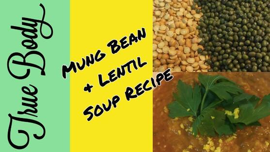 Mung Bean & Lentil Soup Recipe