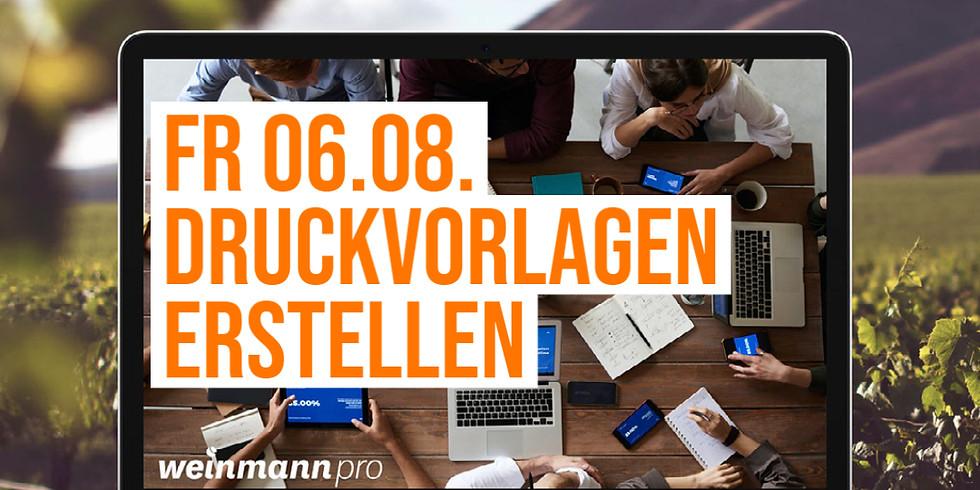 13:00 Uhr - 14:00 Uhr Druckvorlagen erstellen in Weinmann pro (29,00 €)