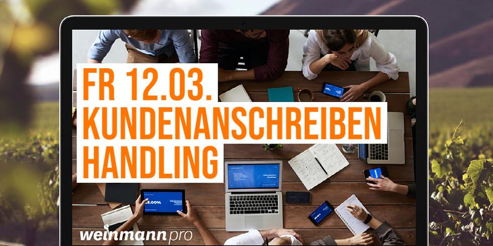 13:00 Uhr - 14:00 Uhr Kundenanschreiben Handling in Weinmann pro (29,00 €)