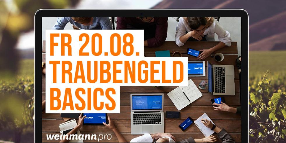 13:00 Uhr - 14:00 Uhr Traubengeld Basics in Weinmann pro (29,00 €)