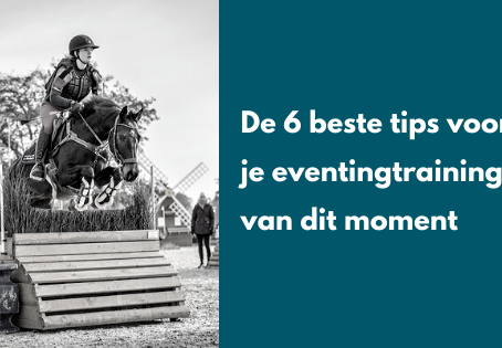De 6 beste tips voor je eventingtraining.