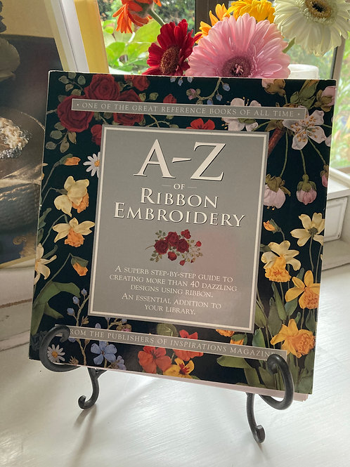 A - Z of Ribbon Embroidery