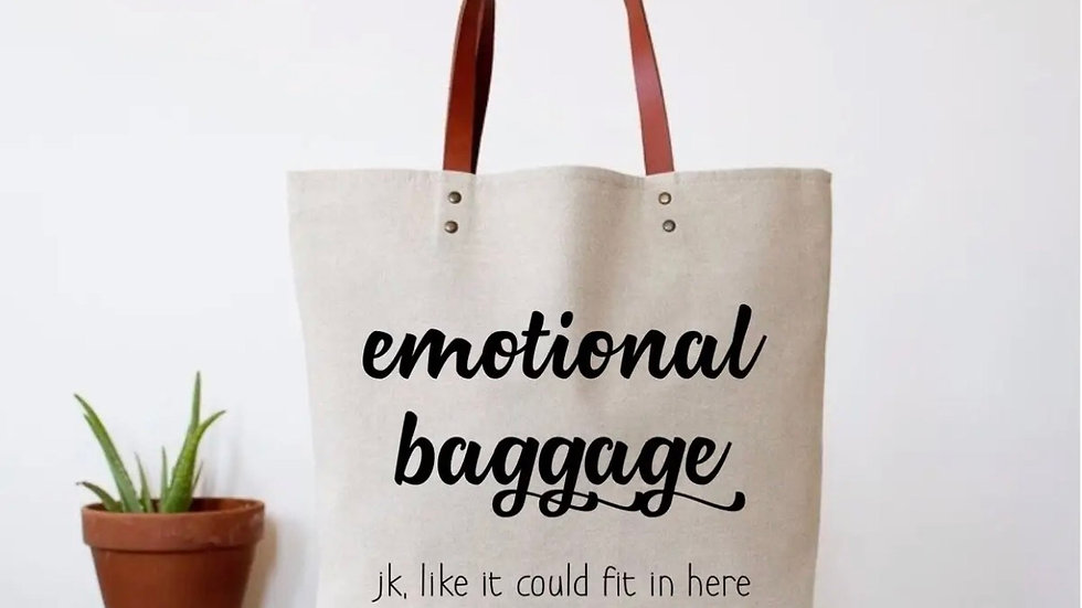 Witty 'Emotional Baggage' Quote Tote Bag