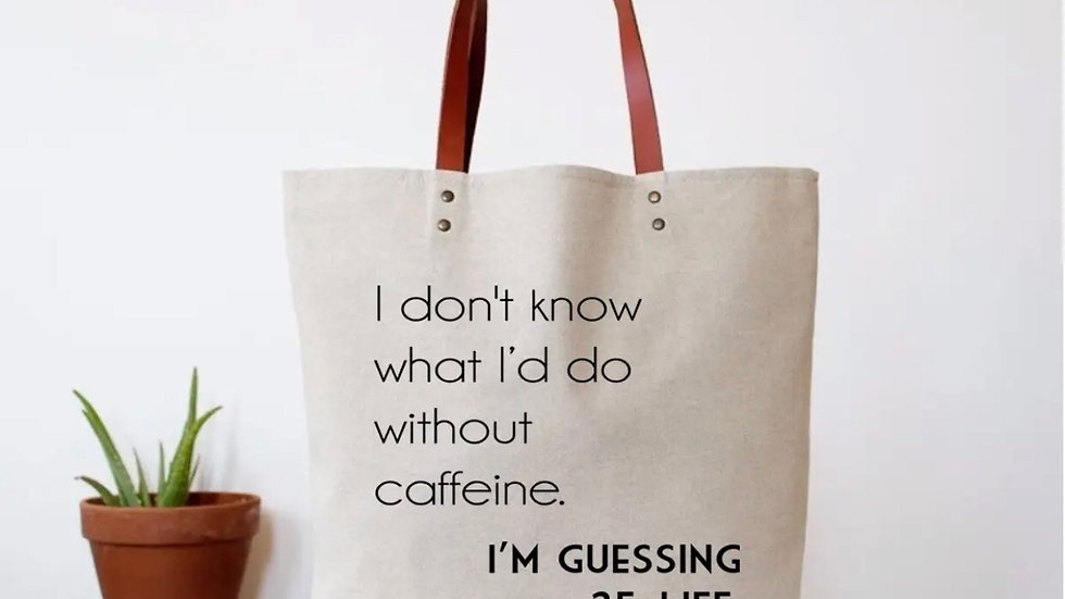 Witty 'Coffee' Quote Tote Bag