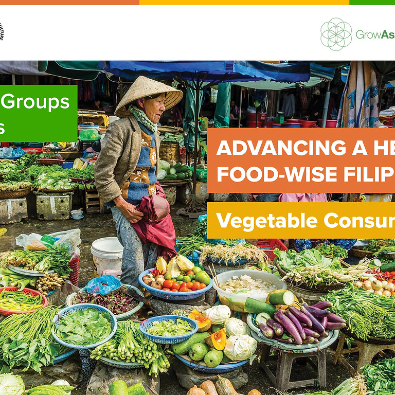 Advancing a Healthier and Food-Wise Filipino Nation (Vegetable Consumption)