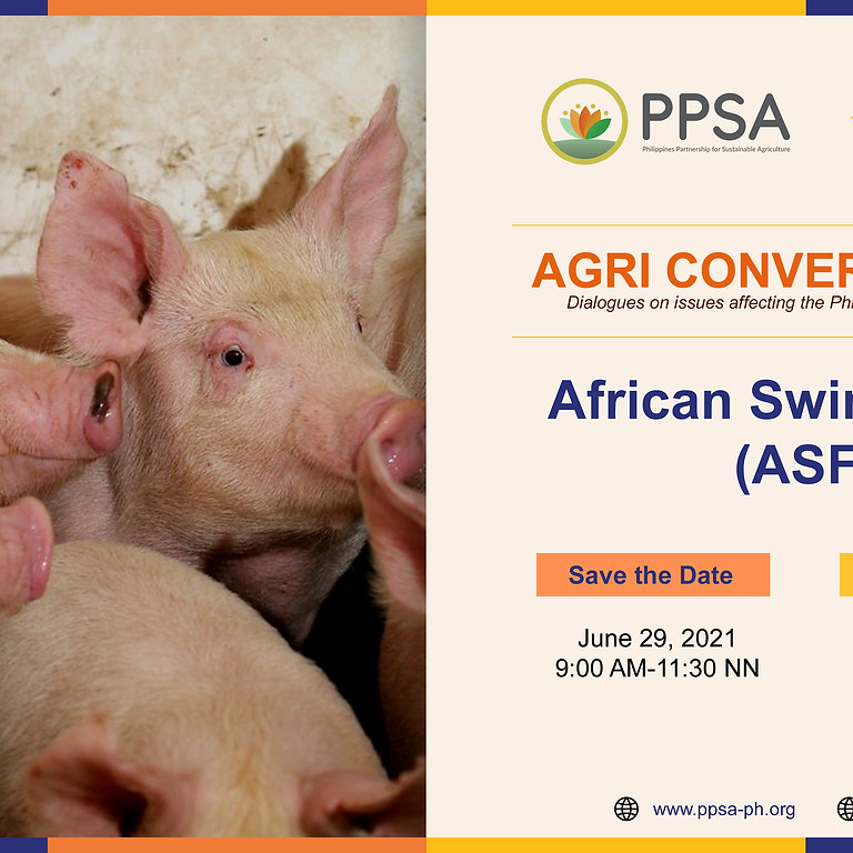 PPSA Agri Conversations on African Swine Fever (ASF)