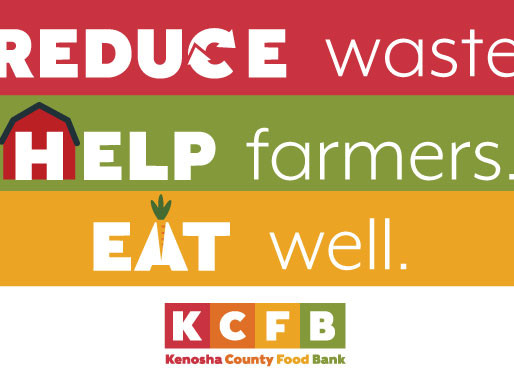 """Kenosha County Food Bank """"Reduce Waste, Help Farmers and Eat Well Campaign"""" Events"""