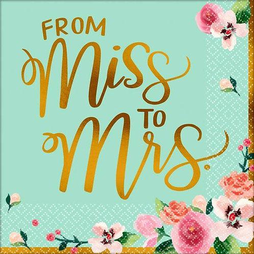 """Servietten """"From Miss to Mrs."""""""