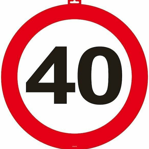 """Tür- Verkehrsschild """"40"""""""