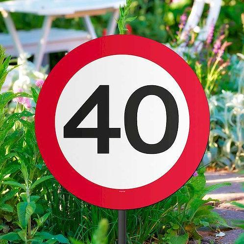 """Gartenstecker Verkehrsschild """"40"""""""