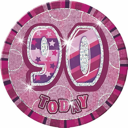 """Badge """"90 today"""", pink holografisch"""