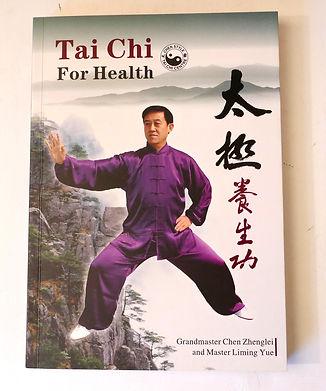 Tai Chi book, Liming Yue, Chen Zhenglei, Tai Chi for health, benefits of Tai Chi.