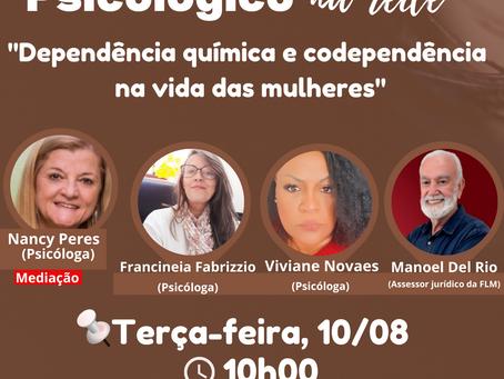 """LIVE """"Dependência química e codependência na vida das mulheres"""" no Plantão Psicológico na Rede"""