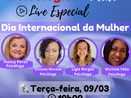 LIVE ESPECIAL — DIA INTERNACIONAL DA MULHER