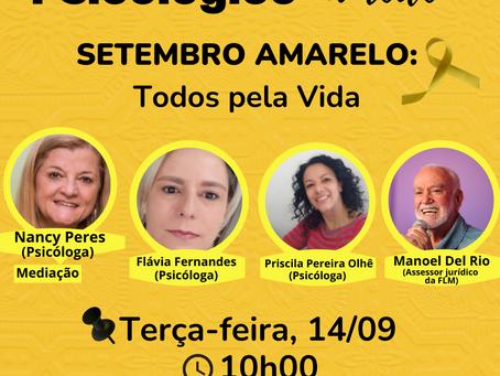 """LIVE """"Setembro Amarelo: Todos pela Vida"""" no Plantão Psicológico na Rede"""