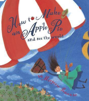 How to Make an Apple Pie and See the World (9780679880837)