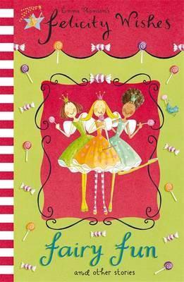 Felicity Wishes 21: Fairy Fun (9780340917480)