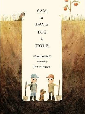 Sam and Dave Dig a Hole (9781406357769)