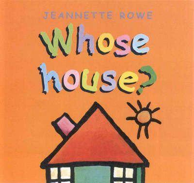 Whose House? (9780733307676)