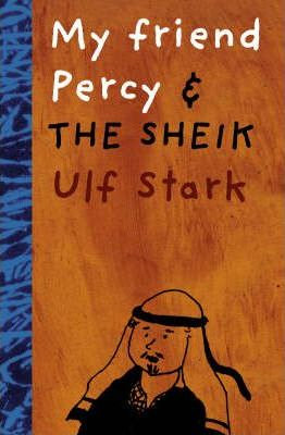 My Friend Percy and the Sheik (9780958272018)