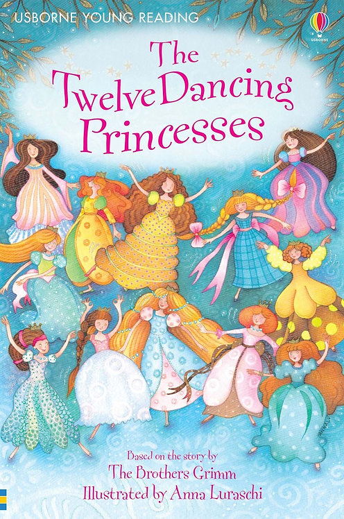 The Twelve Dancing Princesses (with CD) (9781409505327)