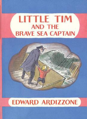 Little Tim and the Brave Sea Captain  (9781845074562)