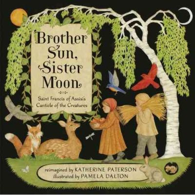 Brother Sun, Sister Moon (9780811877343)