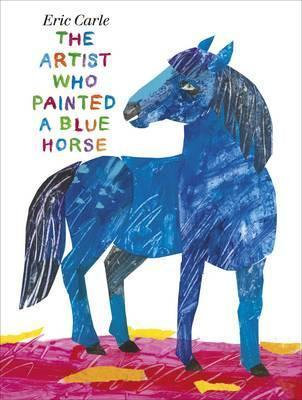 The Artist Who Painted a Blue Horse (9780141340012)