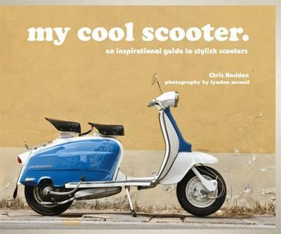 My Cool Scooter (9781909815438)