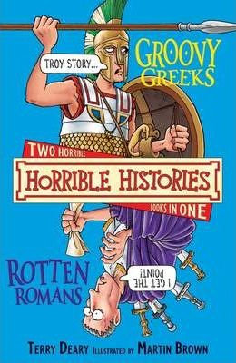 Horrible Histories: Groovy Greeks and the Rotten Romans (9781407109688)