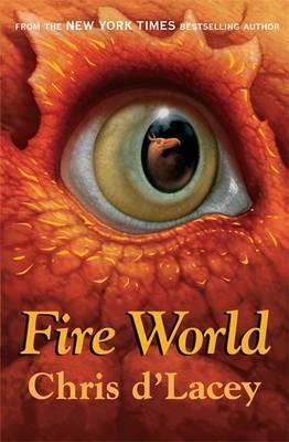 The Last Dragon Chronicles 6: Fire World (9781408309599)