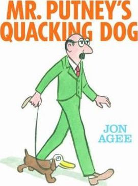 Mr Putney's Quacking Dog (9780545162036)
