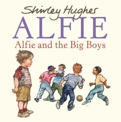 Alfie and the Big Boys (9780099488446)