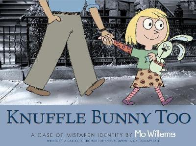Knuffle Bunny Too (9781406313826)