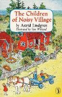 The Children of Noisy Village (9780140326093)